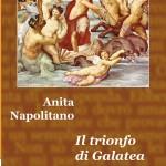 Il trionfo di galatea | Anita Napolitano | Progetto Cultura
