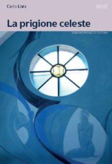 Book Cover: La prigione celeste